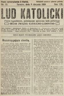 Lud Katolicki : pismo tygodniowe, poświęcone sprawom ludu polskiego : organ Związku Katolicko-Ludowego. 1920, nr32