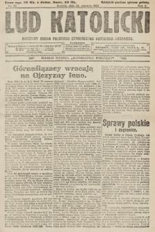 Lud Katolicki : naczelny organ Polskiego Stronnictwa Katolicko-Ludowego. 1922, nr26