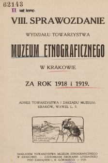 Sprawozdanie Wydziału Towarzystwa Muzeum Etnograficznego w Krakowie za Rok 1918-1919
