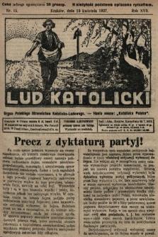 Lud Katolicki : organ Polskiego Stronnictwa Katolicko-Ludowego. 1927, nr15