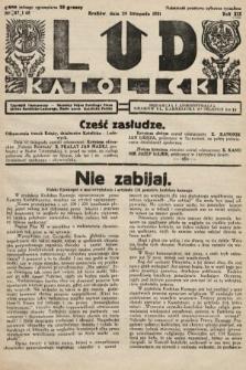 Lud Katolicki : tygodnik ilustrowany : naczelny ogran Polskiego Stronnictwa Katolicko-Ludowego. 1931, nr47