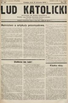 Lud Katolicki : naczelny organ Polskiego Stronnictwa Katolicko-Ludowego. 1932, nr29