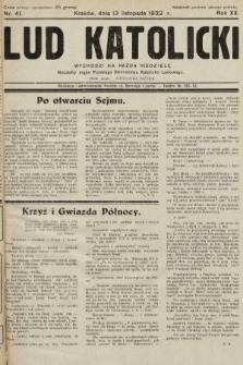 Lud Katolicki : naczelny organ Polskiego Stronnictwa Katolicko-Ludowego. 1932, nr41