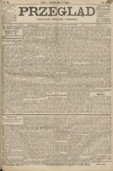 Przegląd polityczny, społeczny i literacki. 1898, nr65