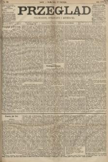 Przegląd polityczny, społeczny i literacki. 1898, nr89
