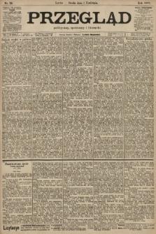 Przegląd polityczny, społeczny i literacki. 1903, nr74