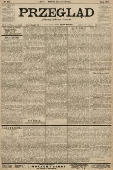 Przegląd polityczny, społeczny i literacki. 1903, nr141
