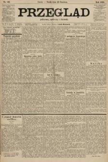 Przegląd polityczny, społeczny i literacki. 1903, nr142