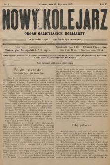 Nowy Kolejarz : organ galicyjskich kolejarzy. 1907, nr 2