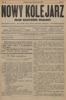 Nowy Kolejarz : organ galicyjskich kolejarzy. 1907, nr 15