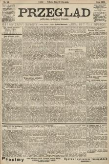 Przegląd polityczny, społeczny i literacki. 1906, nr21