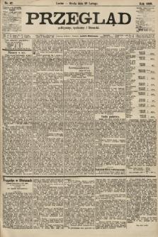 Przegląd polityczny, społeczny i literacki. 1906, nr47