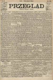 Przegląd polityczny, społeczny i literacki. 1906, nr56