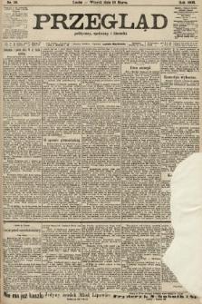 Przegląd polityczny, społeczny i literacki. 1906, nr58