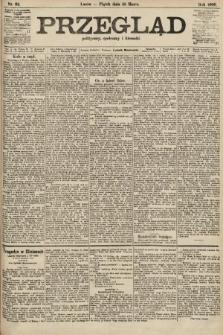 Przegląd polityczny, społeczny i literacki. 1906, nr62