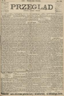 Przegląd polityczny, społeczny i literacki. 1906, nr70