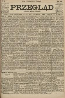 Przegląd polityczny, społeczny i literacki. 1906, nr81