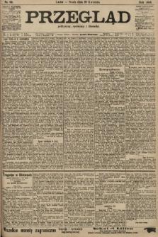 Przegląd polityczny, społeczny i literacki. 1906, nr83