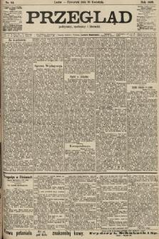 Przegląd polityczny, społeczny i literacki. 1906, nr84