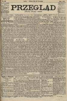 Przegląd polityczny, społeczny i literacki. 1906, nr86