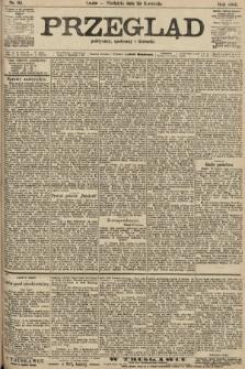 Przegląd polityczny, społeczny i literacki. 1906, nr93