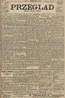 Przegląd polityczny, społeczny i literacki. 1906, nr99