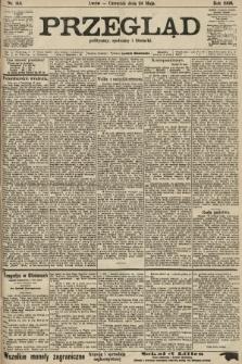 Przegląd polityczny, społeczny i literacki. 1906, nr114