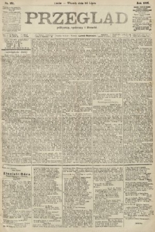 Przegląd polityczny, społeczny i literacki. 1906, nr162