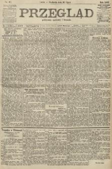 Przegląd polityczny, społeczny i literacki. 1906, nr167