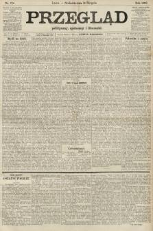 Przegląd polityczny, społeczny i literacki. 1906, nr179