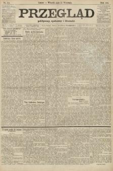 Przegląd polityczny, społeczny i literacki. 1906, nr214