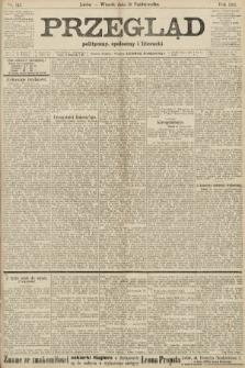 Przegląd polityczny, społeczny i literacki. 1906, nr243