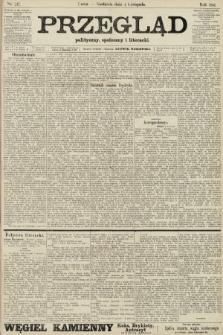 Przegląd polityczny, społeczny i literacki. 1906, nr247