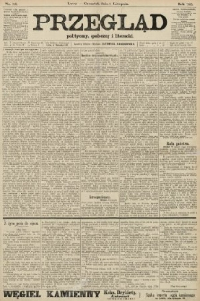 Przegląd polityczny, społeczny i literacki. 1906, nr250