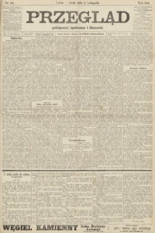 Przegląd polityczny, społeczny i literacki. 1906, nr255