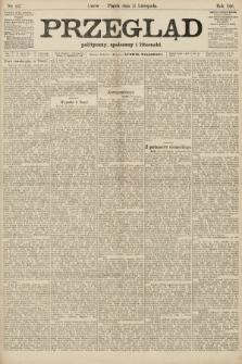 Przegląd polityczny, społeczny i literacki. 1906, nr257