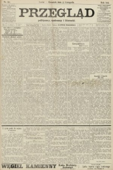 Przegląd polityczny, społeczny i literacki. 1906, nr262