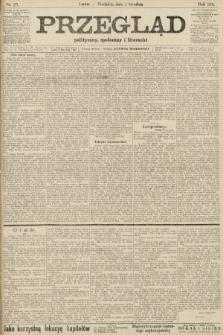 Przegląd polityczny, społeczny i literacki. 1906, nr271
