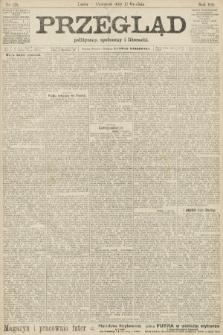 Przegląd polityczny, społeczny i literacki. 1906, nr279