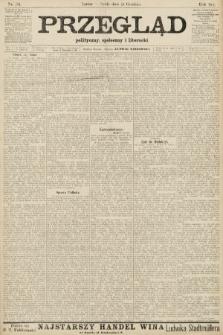 Przegląd polityczny, społeczny i literacki. 1906, nr284