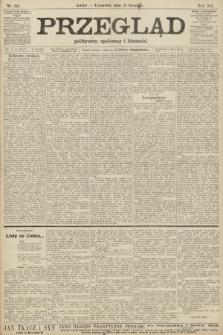Przegląd polityczny, społeczny i literacki. 1906, nr285