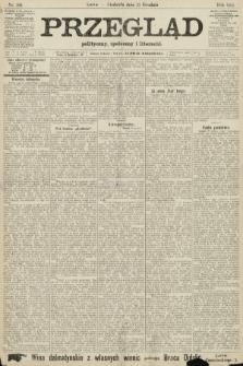 Przegląd polityczny, społeczny i literacki. 1906, nr288