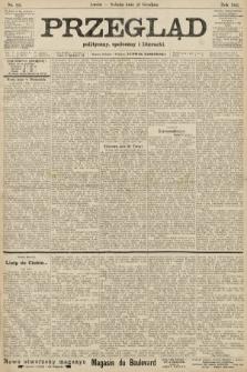 Przegląd polityczny, społeczny i literacki. 1906, nr291