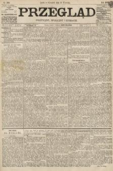 Przegląd polityczny, społeczny i literacki. 1895, nr216