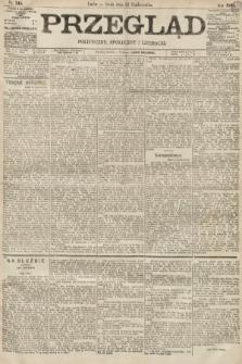 Przegląd polityczny, społeczny i literacki. 1895, nr245