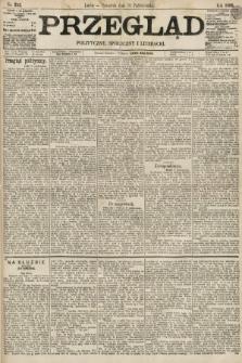 Przegląd polityczny, społeczny i literacki. 1895, nr252