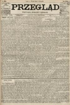 Przegląd polityczny, społeczny i literacki. 1895, nr255