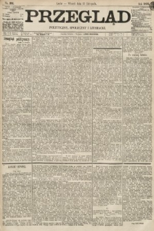 Przegląd polityczny, społeczny i literacki. 1895, nr261