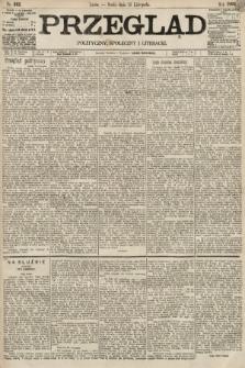 Przegląd polityczny, społeczny i literacki. 1895, nr262