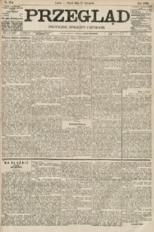 Przegląd polityczny, społeczny i literacki. 1895, nr264